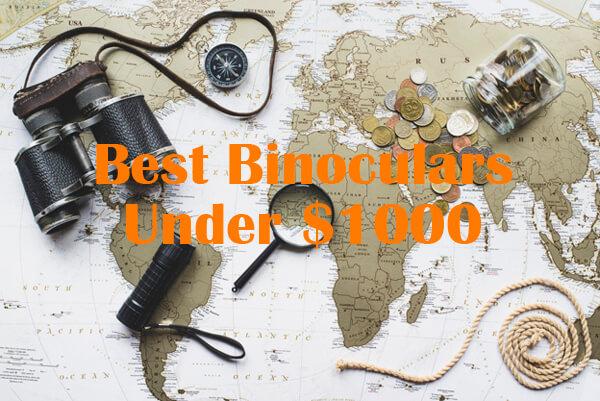 Best Binoculars Under 1000
