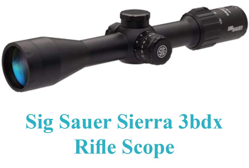 Sig Sauer Sierra 3bdx Rifle Scope