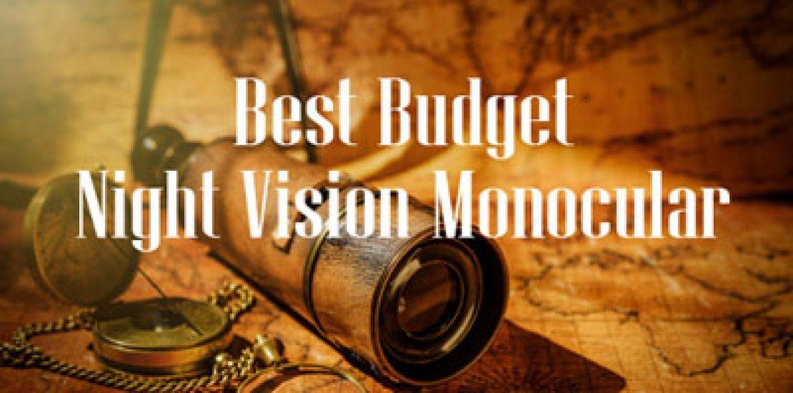 Best Budget Night Vision Monocular