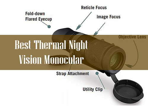 Best Thermal Night Vision Monocular