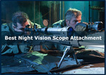 Best Night Vision Scope Attachment