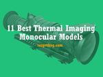 Best Thermal Imaging Monocular