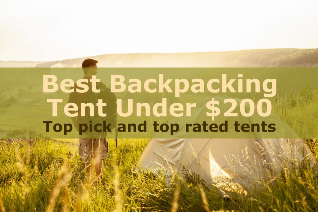 Best Backpacking Tent Under 200