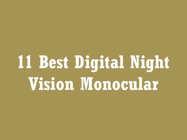 Best Digital Night Vision Monocular