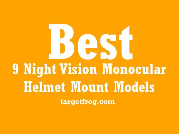 Night Vision Monocular Helmet Mount