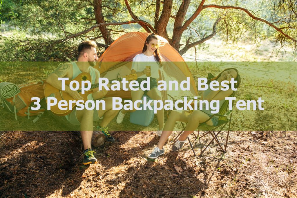 best 3 person backpacking tent