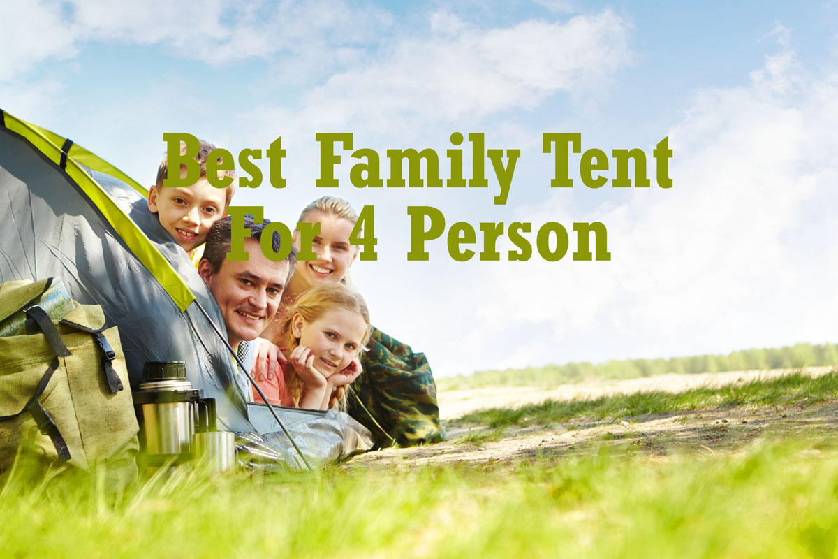 Best Tent for Family of 4