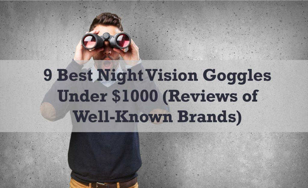 Night Vision Goggles