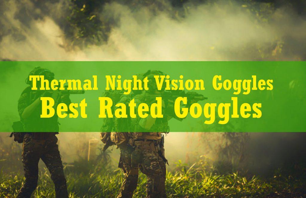 thermal night vision goggles