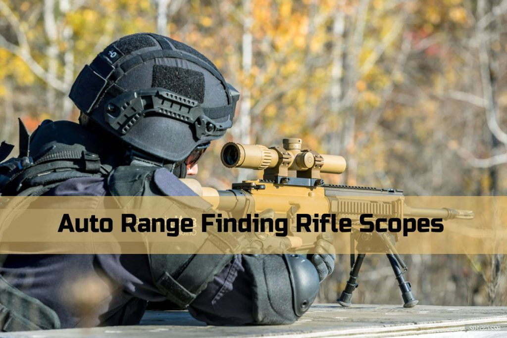 Auto Range Finding Rifle Scopes
