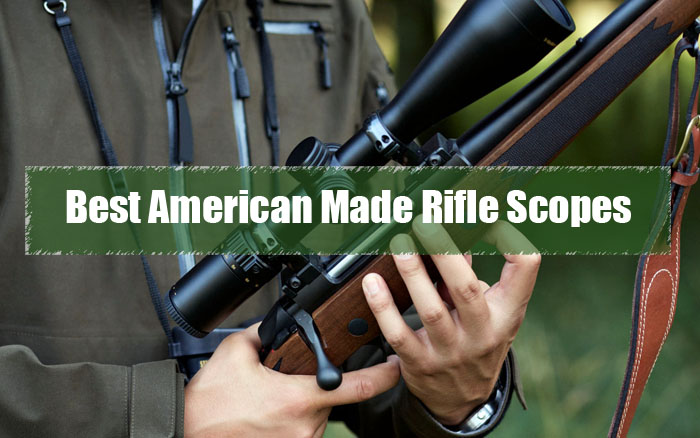 Best American Made Rifle Scopes