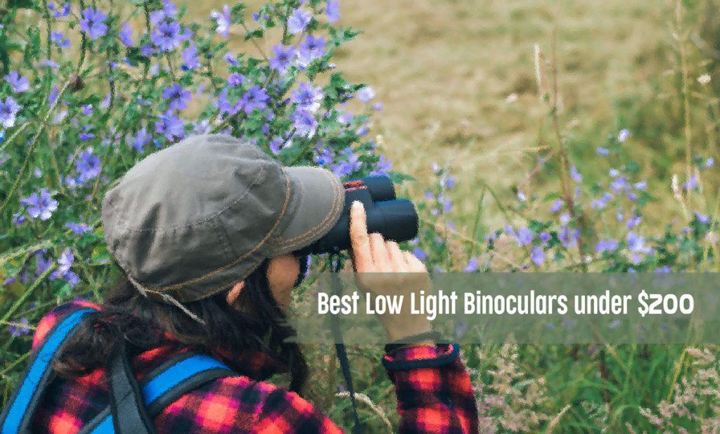 Best Low Light Binoculars under $200