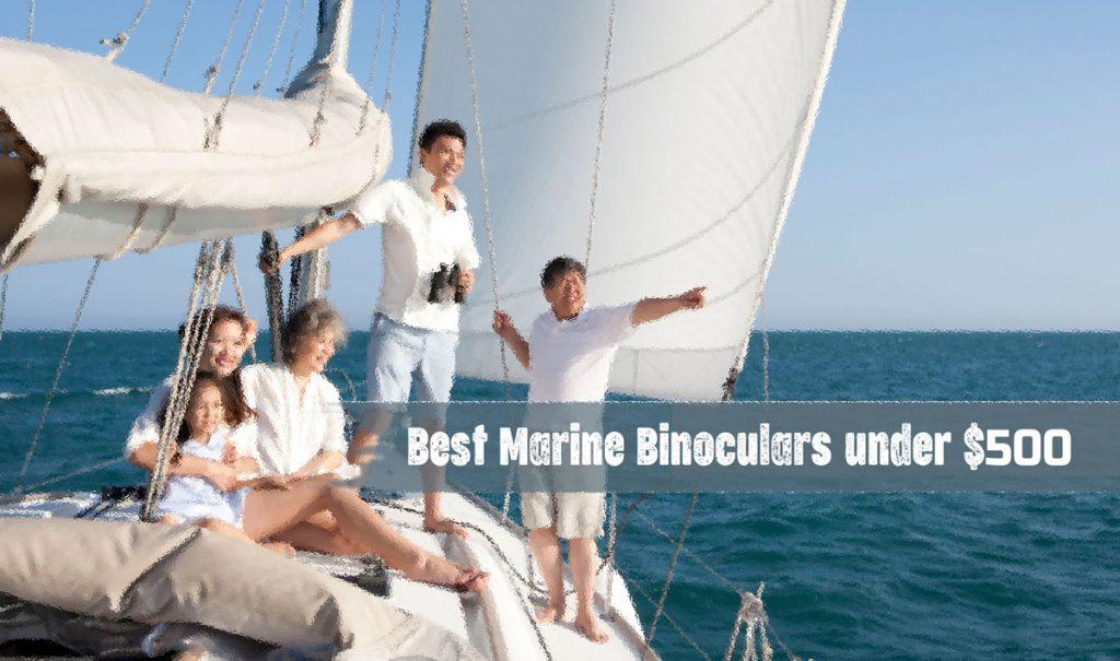 Best Marine Binoculars under $500