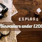 best binoculars under £200 UK