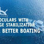 Best Marine Binoculars With Image Stabilization