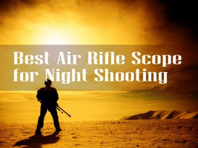 best air rifle scope for night shooting