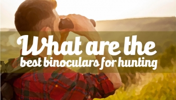 What are the best Binoculars for hunting – Optics Science